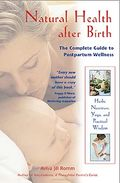Natural health after birth